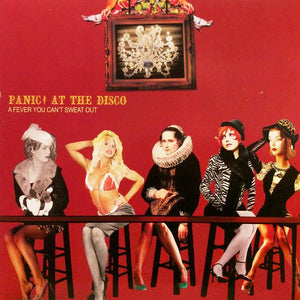 Panic! At The Disco - A Fever You Can't Sweat OutVinyl