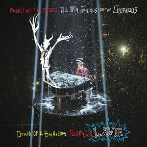 Panic! At The Disco - All My Friends We're Glorious: Death Of A Bachelor Tour Live (2LP, Limited Edition)Vinyl