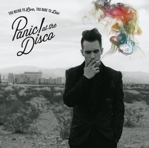 Panic! At The Disco - Too Weird To Live, Too Rare To Die!Vinyl