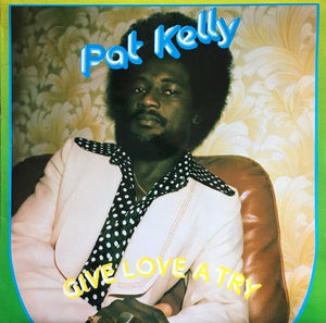 Pat Kelly - Give Love A Try (LP, Album, Used)Used Records