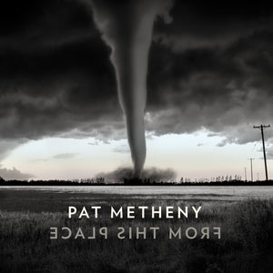 Pat Metheny - From This Place (2LP)Vinyl