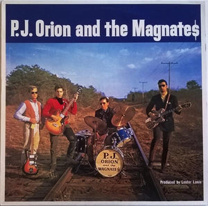 P.J. Orion And The Magnates - P.J. Orion And The Magnates (LP, Album, Mono, RE, Used)Used Records