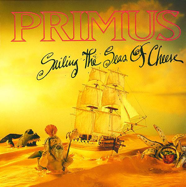 Primus - Sailing The Seas Of Cheese (Reissue)Vinyl