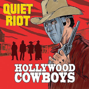 Quiet Riot - Hollywood CowboysVinyl