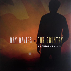 Ray Davies - Our Country: Americana Act II (2LP)Vinyl