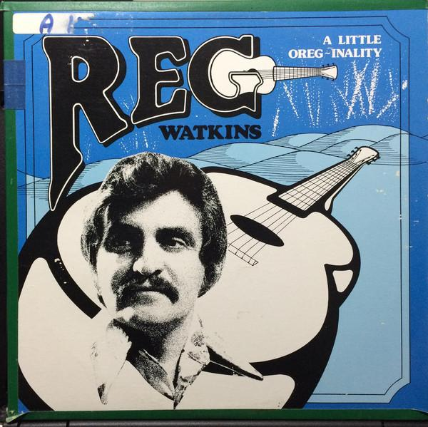 Reg Watkins - A Little Oreg-Inality (LP, Album, Used)Used Records