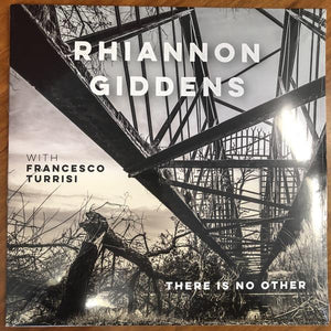 Rhiannon Giddens With Francesco Turrisi - There Is No Other (2LP)Vinyl