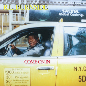 R.L. Burnside - Come On InVinyl