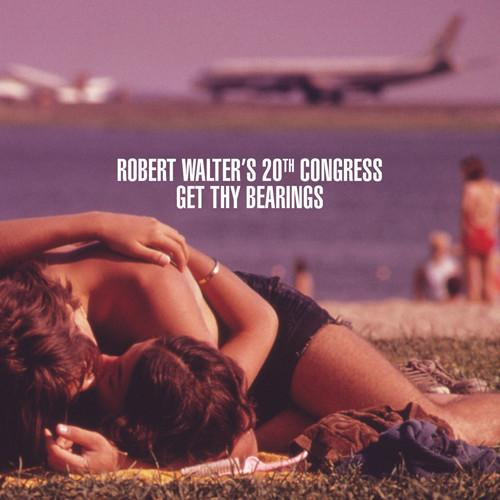 Robert Walter's 20th Congress - Get Thy BearingsVinyl