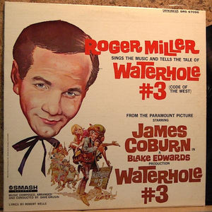 Roger Miller - Sings The Music And Tells The Tale Of- Waterhole #3 (Code Of The West) (LP, Used)Used Records