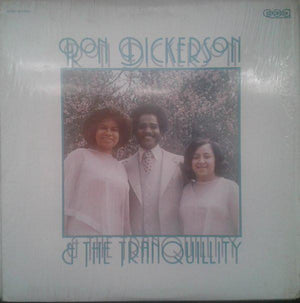 Ronald W. Dickerson - Ron Dickerson & The Tranquillity (LP, Album, Used)Used Records