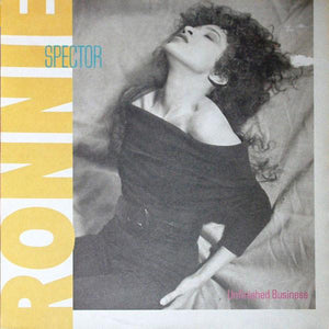 Ronnie Spector - Unfinished Business (LP, Album, Used)Used Records