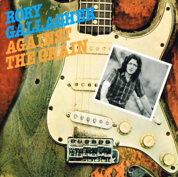 Rory Gallagher - Against The Grain (Reissue, Remastered)Vinyl