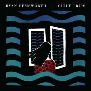 Ryan Hemsworth - Guilt Trips (Limited Edition)Vinyl