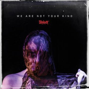 Slipknot - We Are Not Your Kind (2LP)Vinyl