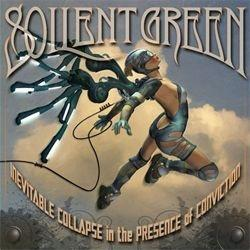 Soilent Green - Inevitable Collapse In The Presence Of Conviction (Limited Edition)Vinyl