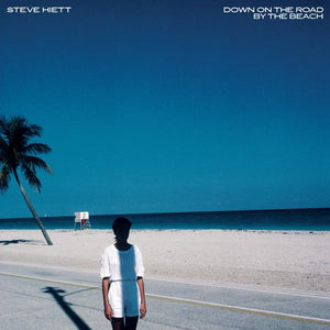 Steve Hiett - Down On The Road By The Beach (Reissue)Vinyl