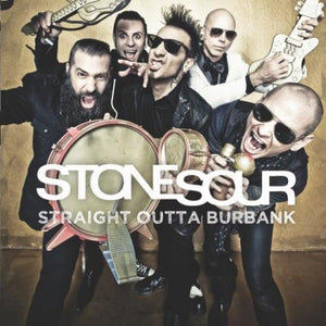 "Stone Sour - Straight Outta Burbank (12"", EP, Limited Edition)Vinyl"