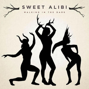 Sweet Alibi - Walking In The DarkVinyl