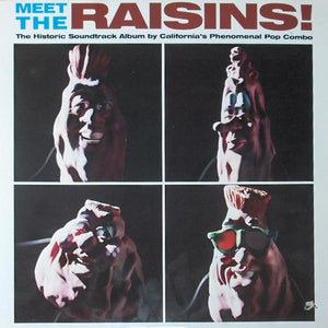 The California Raisins - Meet The Raisins! (LP, Album, Used)Used Records