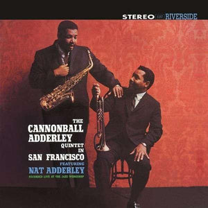 The Cannonball Adderley Quintet Featuring Nat Adderley - In San Francisco (Reissue)Vinyl