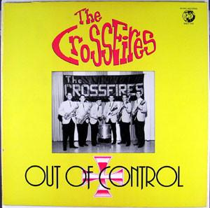The Crossfires - Out Of Control (LP, Comp, Used)Used Records