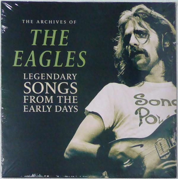 The Eagles - Legendary Songs From The Early Days (Limited Edition, Unofficial Release)Vinyl