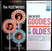 The Fleetwoods - The Fleetwoods Sing The Best Goodies Of The Oldies - Volume One (LP, Album, Used)Used Records
