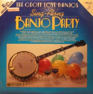 The Geoff Love Banjos - Sing-Along Banjo Party (2xLP, Comp, Used)Used Records