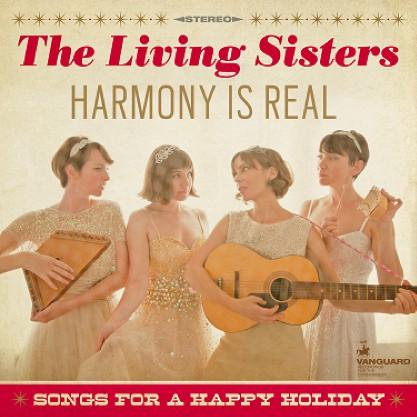 The Living Sisters - Harmony Is Real Songs For A Happy Holiday (Limited Edition)Vinyl
