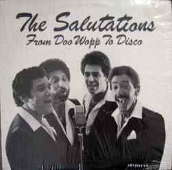 The Salutations - From Doo Wopp To Disco (LP, Album, Used)Used Records