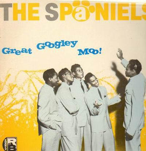 The Spaniels - Great Googley Moo (LP, Comp, Used)Used Records