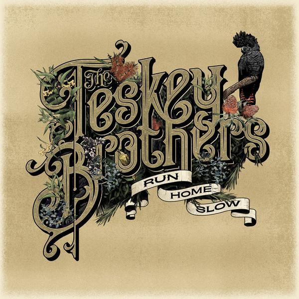 The Teskey Brothers - Run Home SlowVinyl