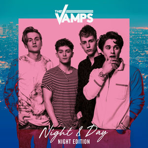 The Vamps - Night & Day (Night Edition) (Limited Edition)Vinyl