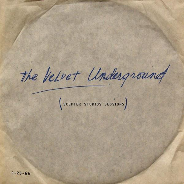 The Velvet Underground - Scepter Studios Sessions (Limited Edition)Vinyl