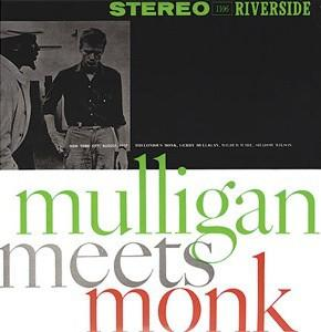Thelonious Monk And Gerry Mulligan - Mulligan Meets Monk (Reissue, Repress)Vinyl