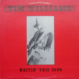 Tim Williams - Writin' This Song (LP, Album, Used)Used Records