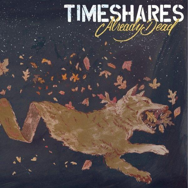 Timeshares - Already Dead (Limited Edition)Vinyl