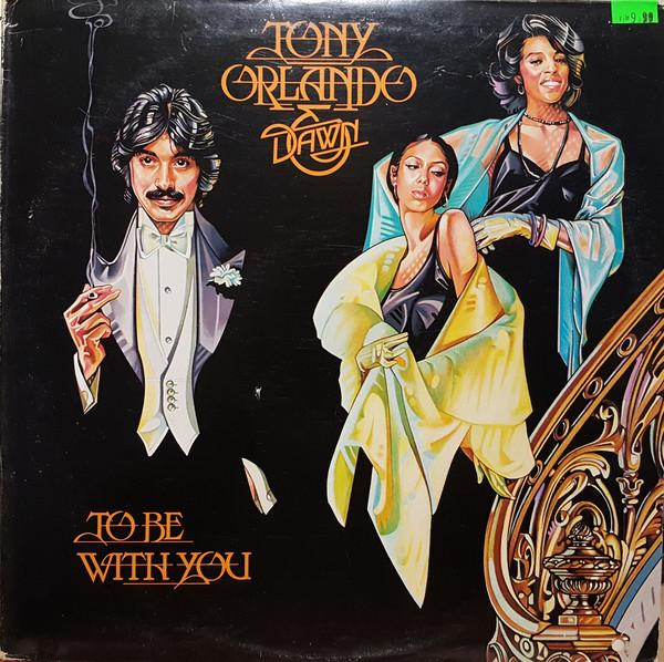 Tony Orlando & Dawn - To Be With You (LP, Album, Used)Used Records