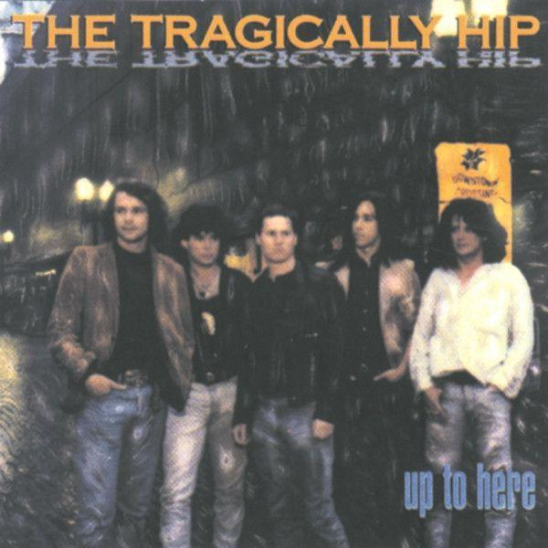Tragically Hip, The - Up To Here (Reissue)Vinyl