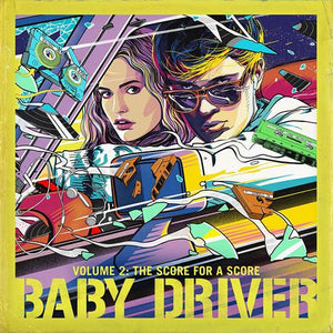 Various - Baby Driver Volume 2: The Score For A ScoreVinyl