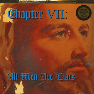 Various - Chapter VII: All Men Are Liars (Limited Edition, Reissue)Vinyl