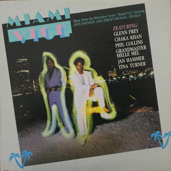 Various - Miami Vice - Music From The Television Series (LP, Comp, Club, Used)Used Records