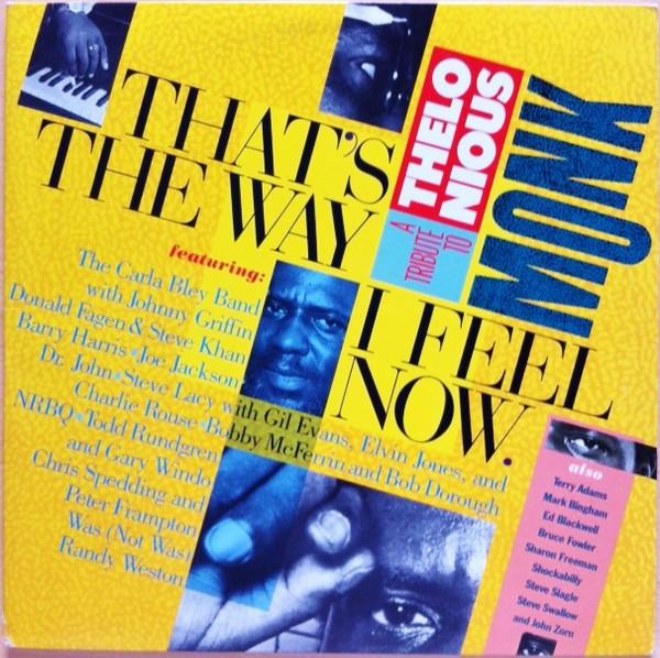 Various - That's The Way I Feel Now - A Tribute To Thelonious Monk (2xLP, Album, Used)Used Records