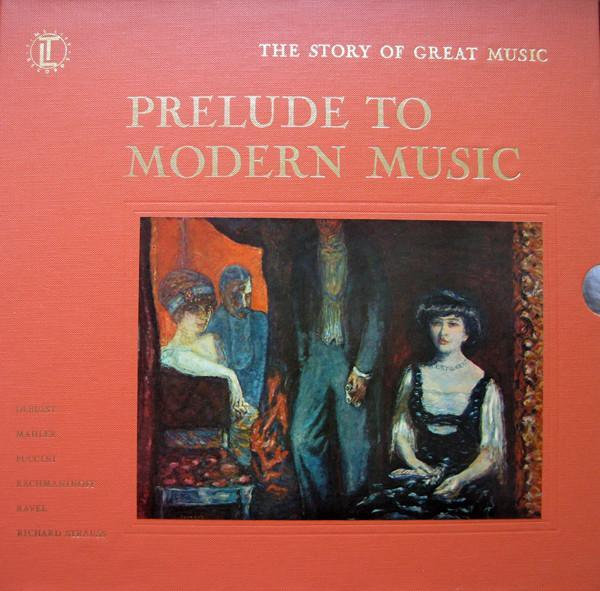 Various - The Story Of Great Music: Prelude To Modern Music (4xLP, Comp + Box, Used)Used Records