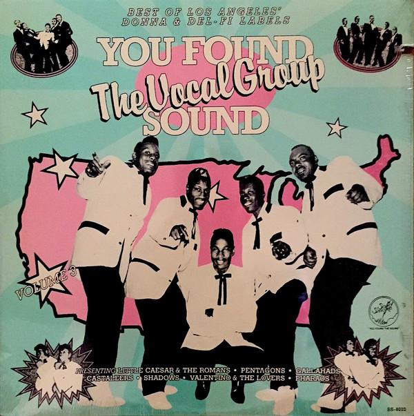 Various - You Found The Vocal Group Sound Volume 3 (LP, Comp, Used)Used Records