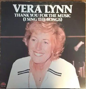 Vera Lynn - Thank You For The Music (I Sing The Songs) (LP, Album, Used)Used Records