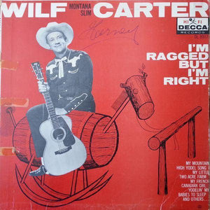 Wilf Carter - I'm Ragged But I'm Right (LP, Used)Used Records