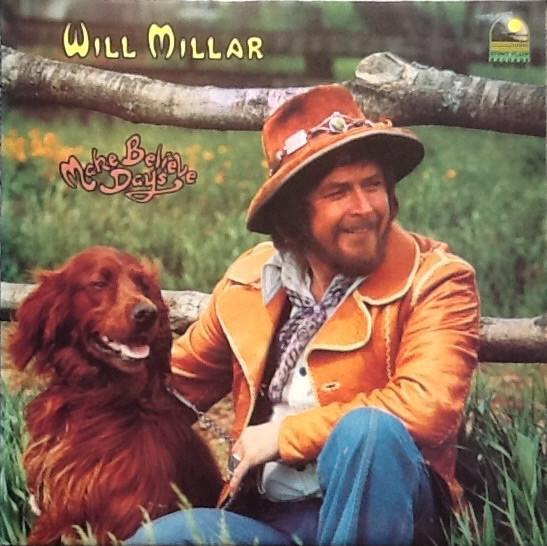 Will Millar - Make Believe Days (LP, Album, Used)Used Records