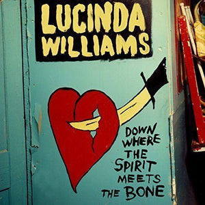 Williams, Lucinda - Down Where The Spirit Meets The Bone (3LP)Vinyl